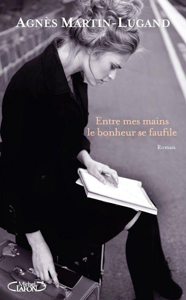 Entre mes mains le bonheur se faufile est un roman d'Agnès Martin-Lugand publié aux éditions Michel Lafon. Une critique de la limouxine pour L'Ivre de Lire