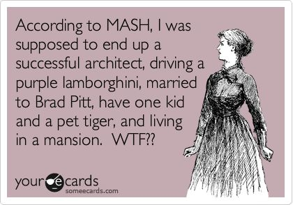 LMAO ... I forgot all about MASH!!: 90S Kids, Middle School, Mash Games, Mash Lol, Happened Haha, Kid Problems, Someecards Com, Good Times