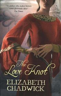 Elizabeth Chadwick - The Love Knot