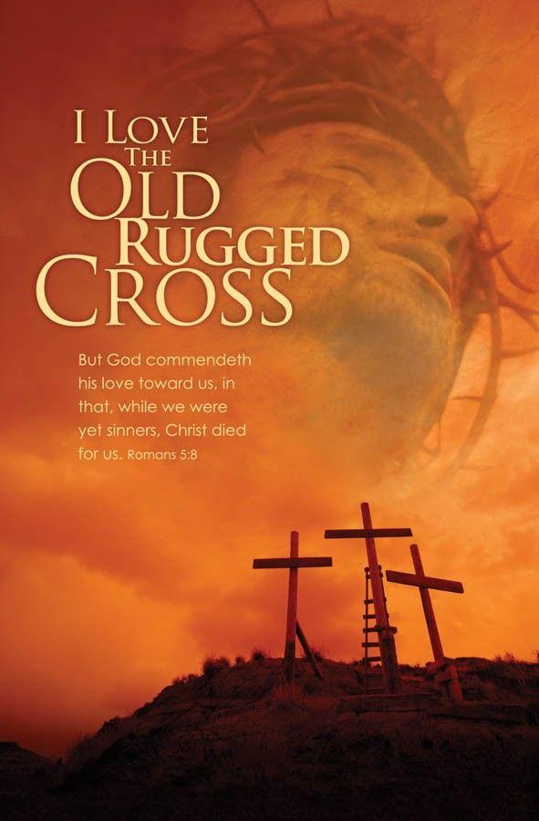 I Will Cherish The Old Rugged Cross.