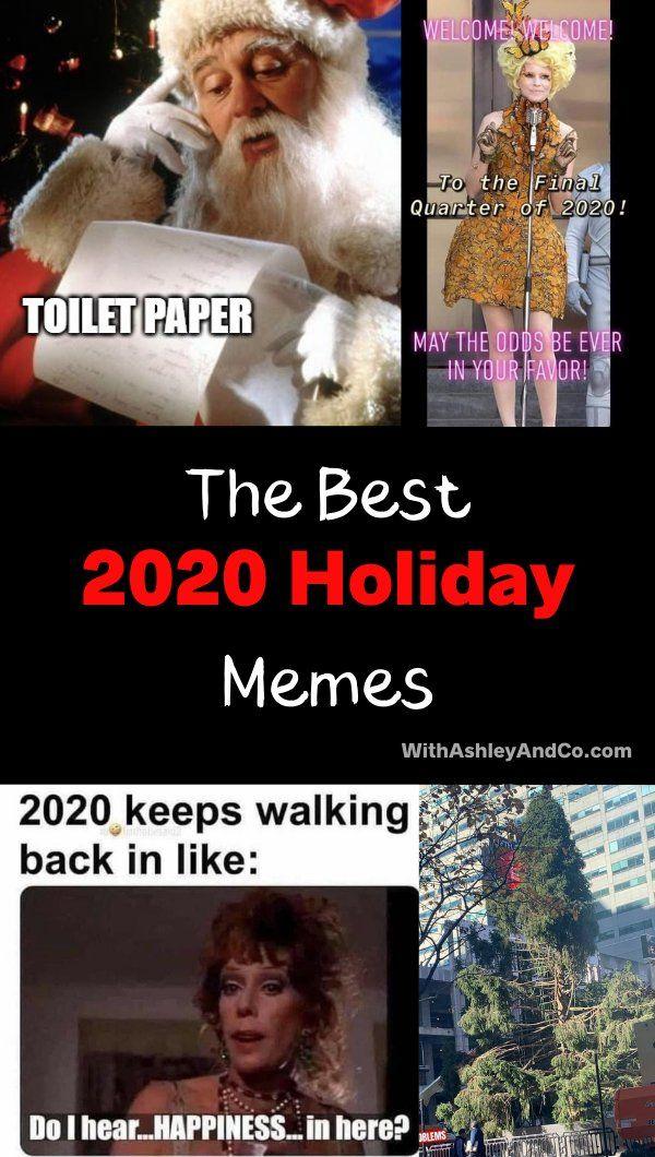 2020 Holiday Memes Christmas Memes Christmas Memes Funny Holiday Meme