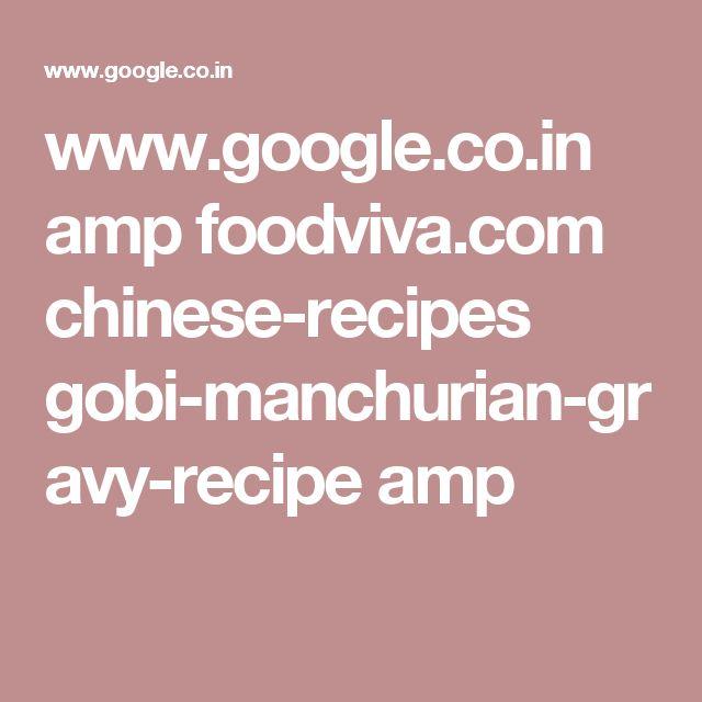 www.google.co.in amp foodviva.com chinese-recipes gobi-manchurian-gravy-recipe amp