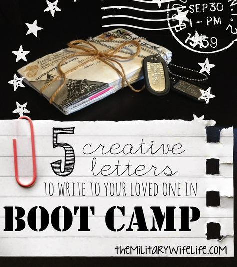 The Military Wife Life: 5 Creative Letters to Write to Your Loved one in Boot Camp. Great for long distance relationships in general! www.themilitarywifelife.com