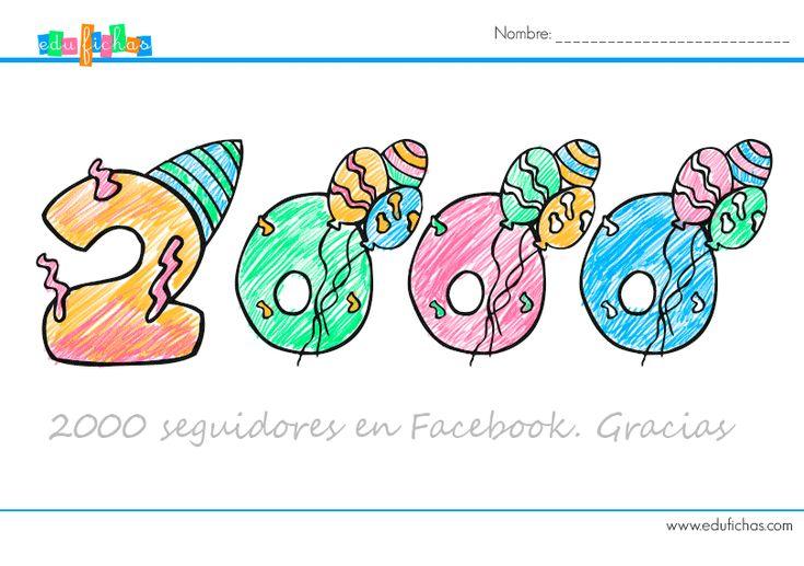 2000 fans en facebook  http://www.edufichas.com/blog/2000-seguidores-en-facebook/  Descarga nuestros #cuadernillos