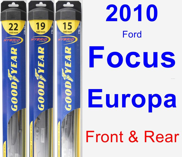 Front & Rear Wiper Blade Pack for 2010 Ford Focus Europa - Hybrid