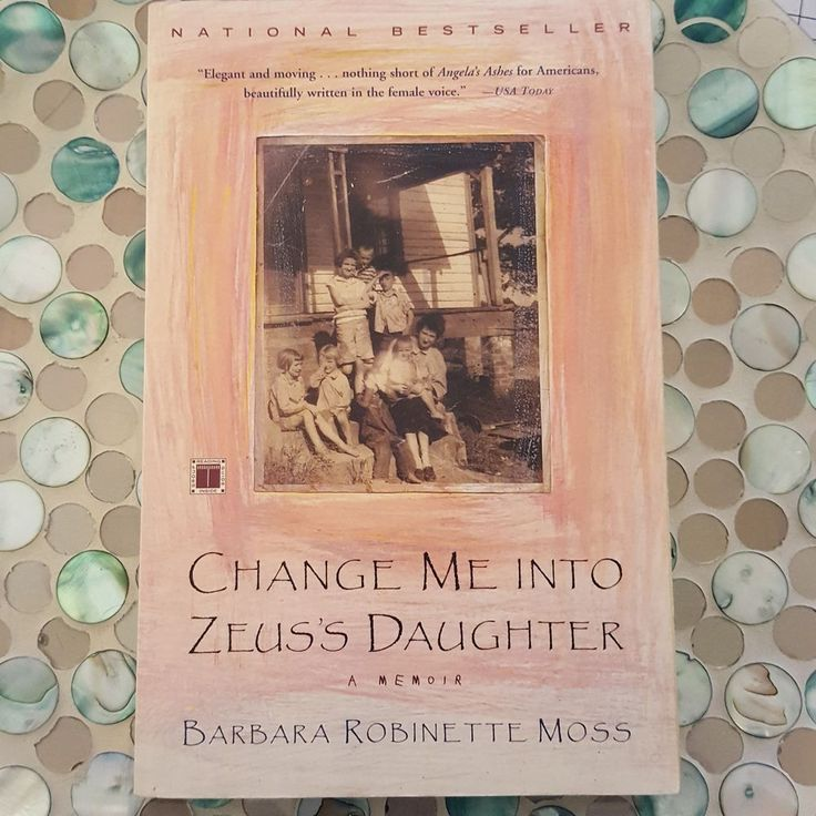 Change Me into Zeus's Daughter by Barbara Robinette Moss 2001, Paperback
