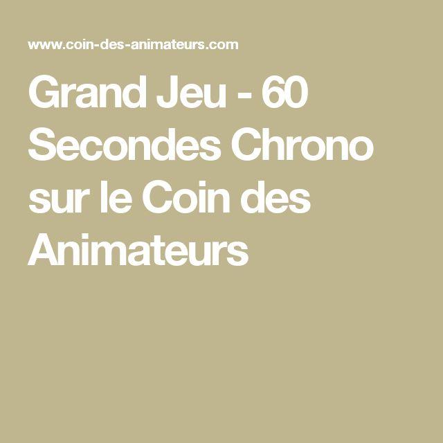 Grand Jeu - 60 Secondes Chrono sur le Coin des Animateurs