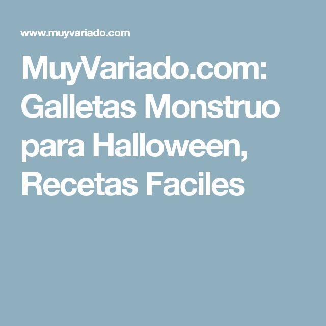 MuyVariado.com: Galletas Monstruo para Halloween, Recetas Faciles