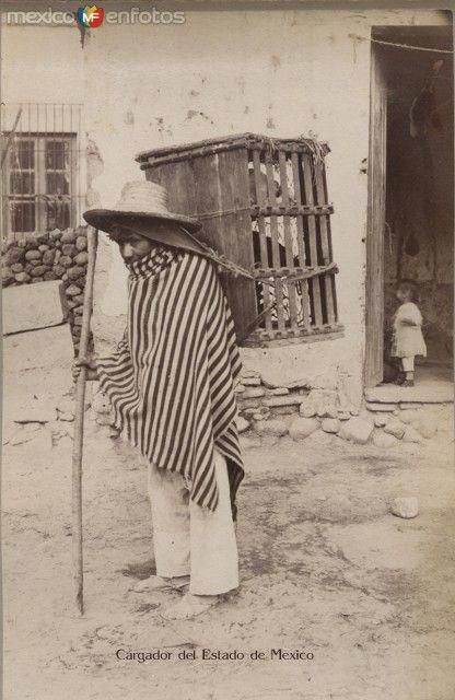 Fotos de Toluca, México, México: Cargador Tipico Mexiquenses Circa 1900