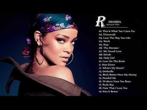 Rihanna Greatest Hits ---- Rihanna Best Song New 2017 - YouTube