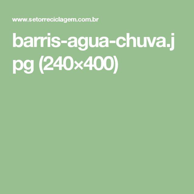 barris-agua-chuva.jpg (240×400)