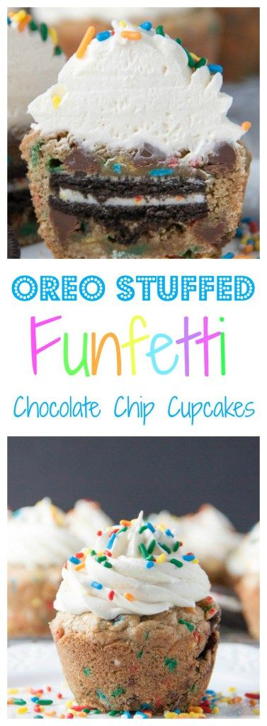Oreo Stuffed Funfetti Chocolate Chip Cupcakes- a chocolate chip cookie baked in a cupcake pan stuffed with an Oreo and loaded with sprinkles- then topped with a flufffy vanilla buttercream frosting! You definitely want to pin this recipe now for later!