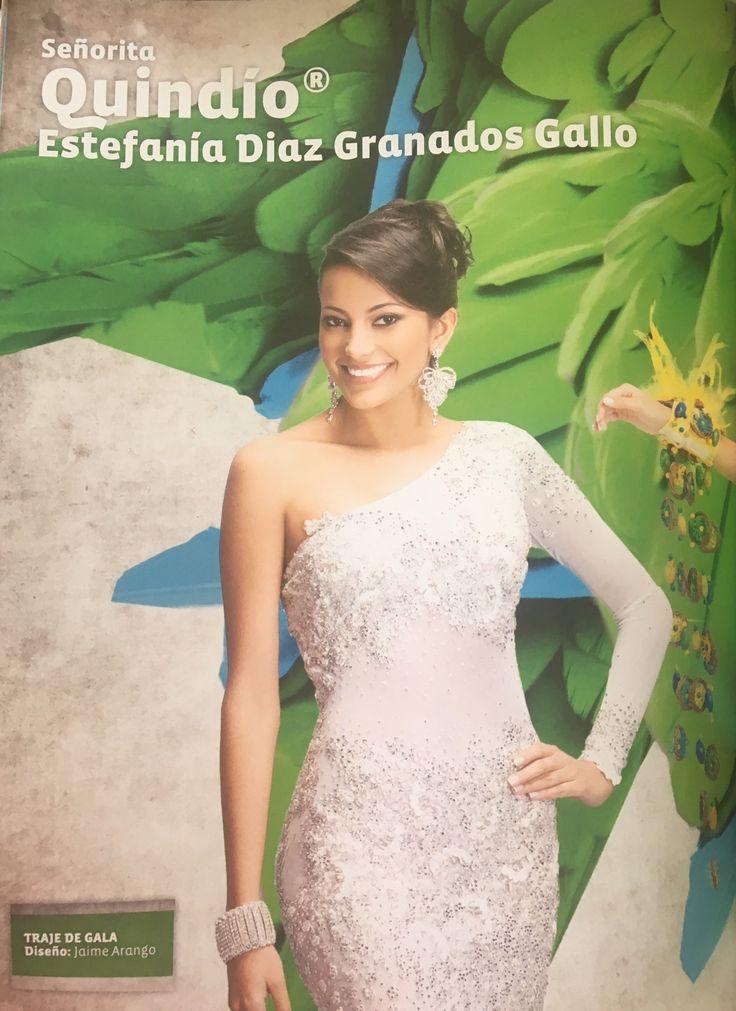 Señorita Quindío Estefania Diaz Granados Gallo