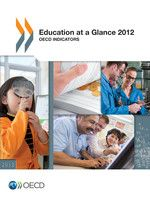 Organisation for Economic Co-operation and Development  Education at a Glance 2012