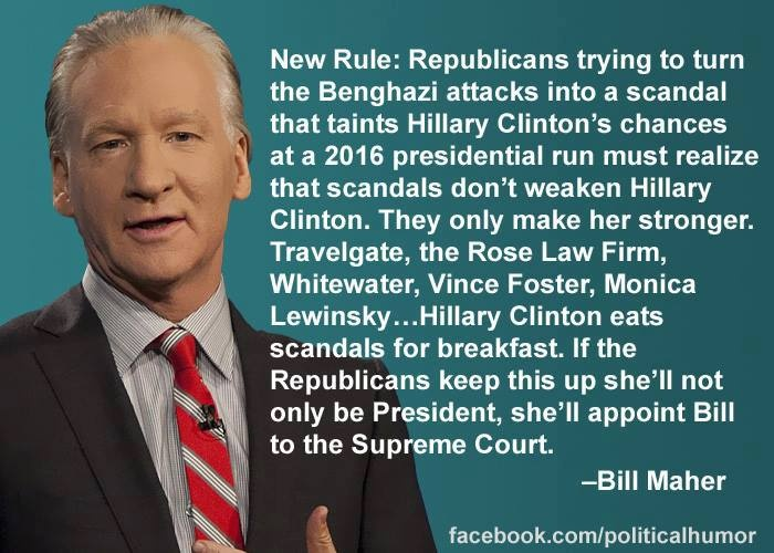 Great quote form Bill Maher on Hillary Clinton!