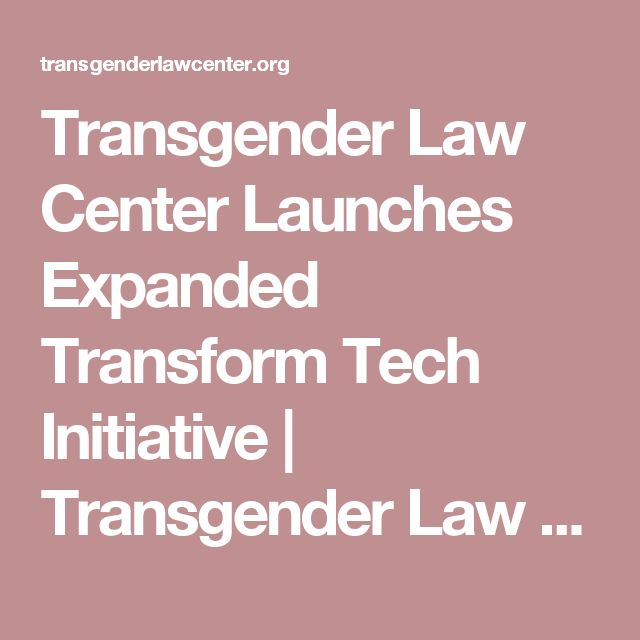 Transgender Law Center Launches Expanded Transform Tech Initiative | Transgender Law Center