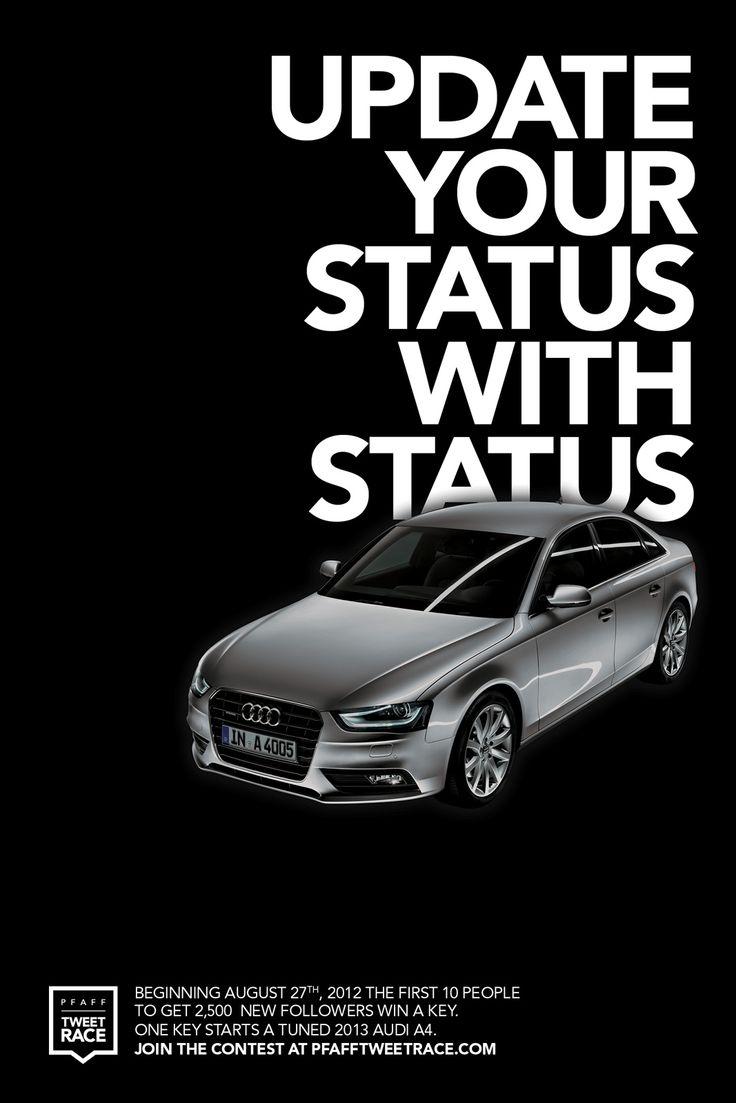 #Audi / Pfaff Auto, Tweet Race: Update your status with status #Ad #Print