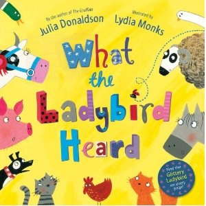 "What the Ladybird Heard by Julia Donaldson.  My preschoolers current favourite book - she loves the animals making the wrong noises and that the ""baddies don't get away with it""."