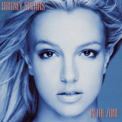Check out: In The Zone - (2003) Britney Spears See: http://lyrics-dome.blogspot.com/2013/12/in-zone-2003-britney-spears.html #lyricsdome