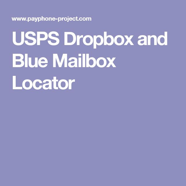 USPS Dropbox and Blue Mailbox Locator