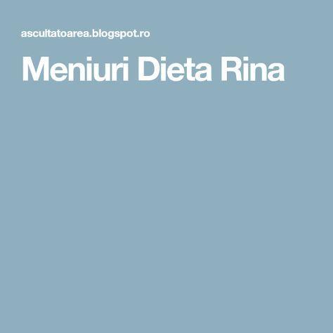 Meniuri Dieta Rina