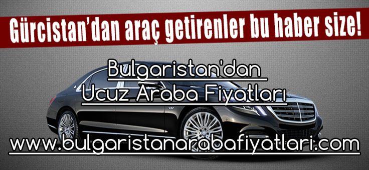 Bulgaristan'dan Ucuz Araba Fiyatları