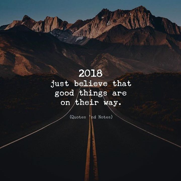 2018 just believe that good things are on their way. via (http://ift.tt/2zIAi9X)