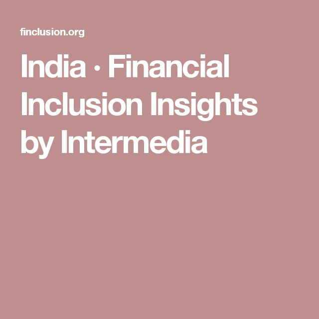 India · Financial Inclusion Insights by Intermedia