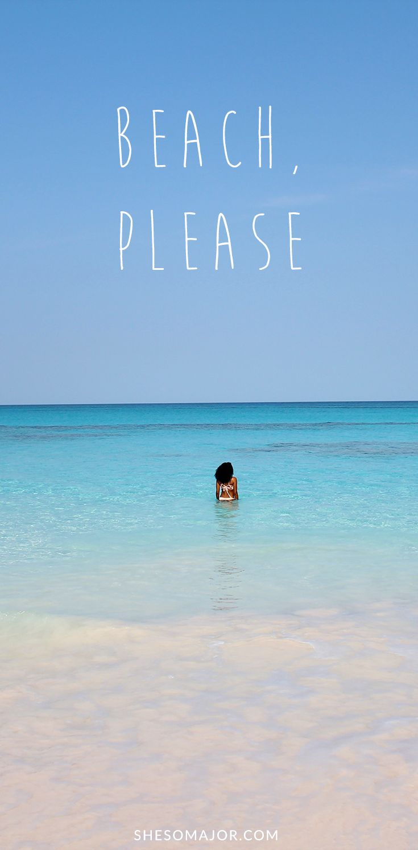 Beach, please. | Travel quotes