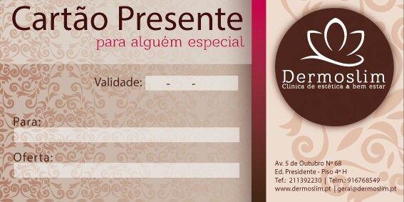 Cartão presente - ofereça um mimo a si ou à pessoa que mais gosta!