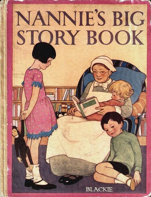 Nannie 39 s big story book front cover blackie publisher for Storybook nanny