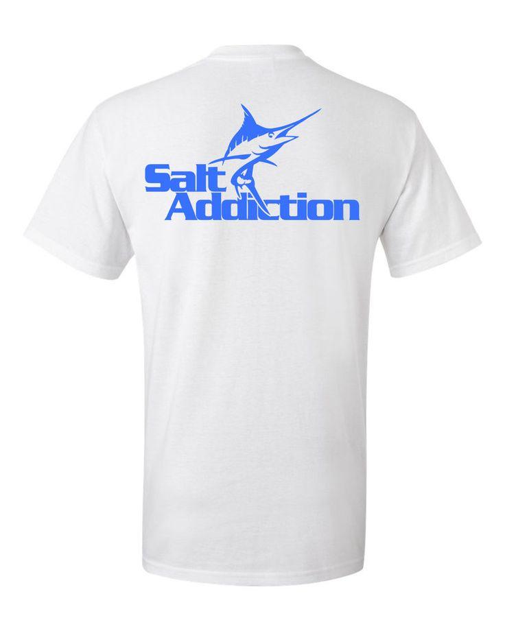 Salt addiction fishing t shirt saltwater shirt ocean for Saltwater fishing apparel