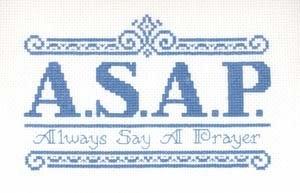 A.S.A.P. Always say a prayer., cross stitch, filet crochet