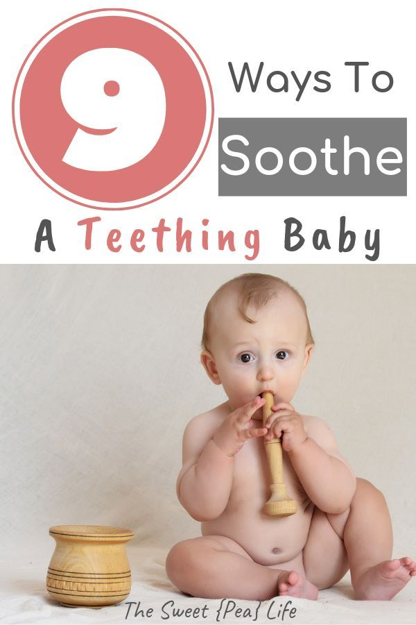 Teething Remedies 9 Ways To Soothe Your Baby The Sweet Pea Life Teething Remedies Baby Remedies Baby Teeth