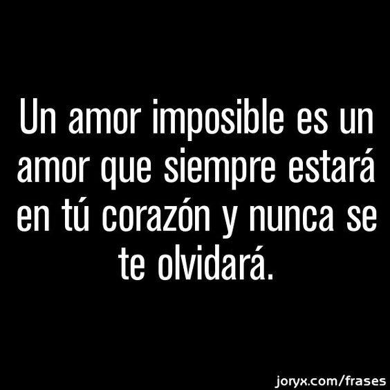 Imagenes Reflexivas De Amor Un Amor Imposible Frases De Amor
