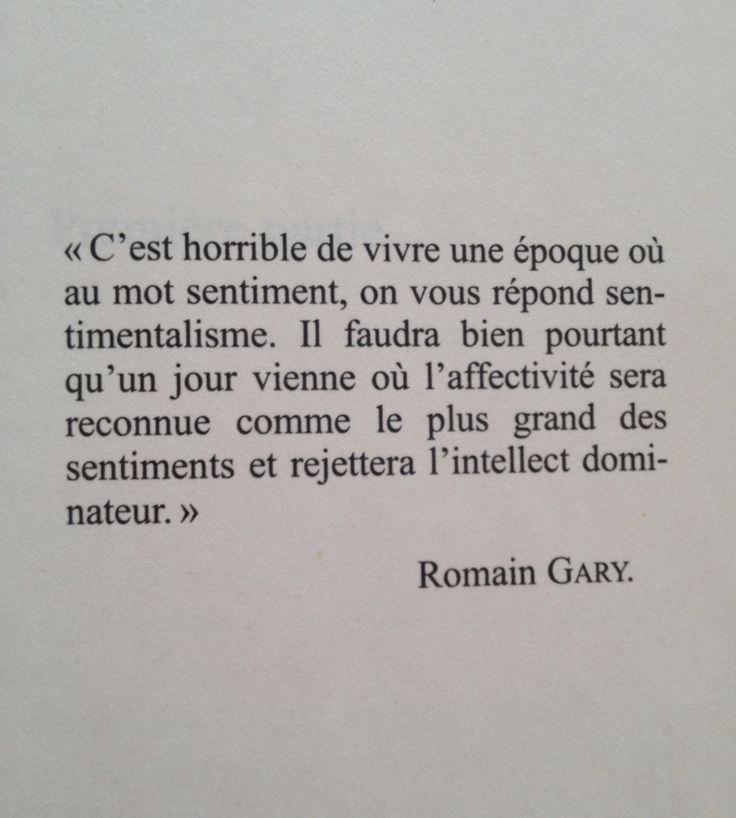 Acceptation, acceptation, que dis-je ... Acceptation !  - Romain Gary