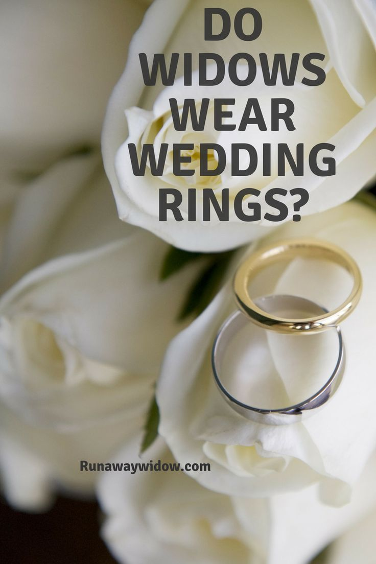 Do Widows Wear Wedding Rings? Wedding rings, Widow