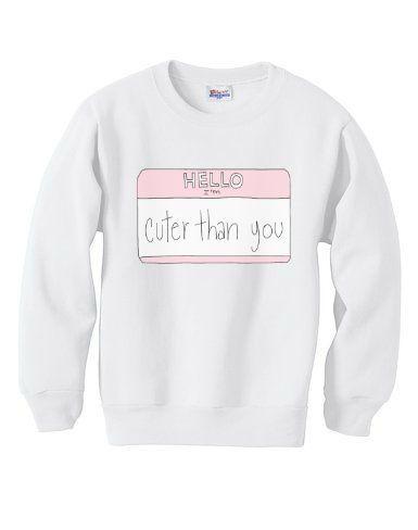 32.00 / Hello I'm Cuter Than You Shirt