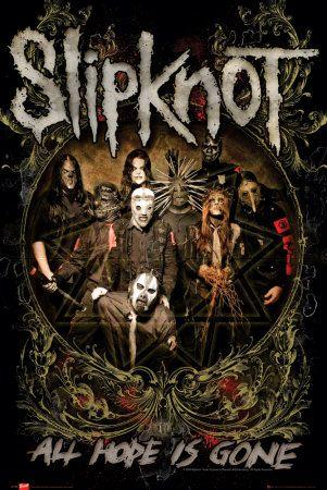 Slipknot ~ All Hope Is Gone