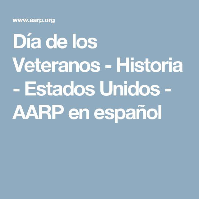 Día de los Veteranos - Historia - Estados Unidos - AARP en español