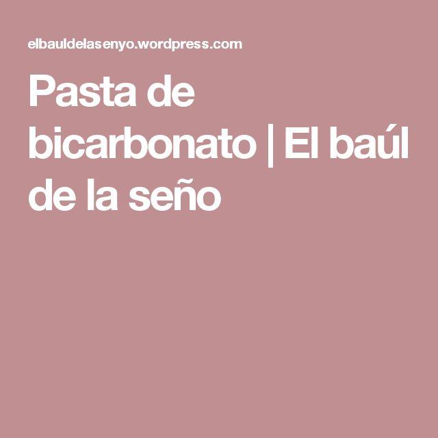 Pasta de bicarbonato | El baúl de la seño