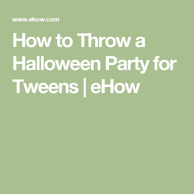 How to Throw a Halloween Party for Tweens | eHow