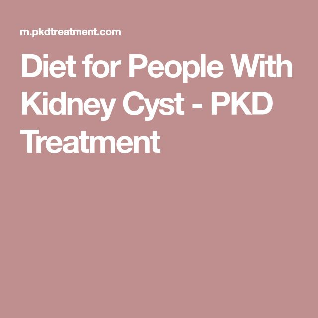 Diet for People With Kidney Cyst - PKD Treatment