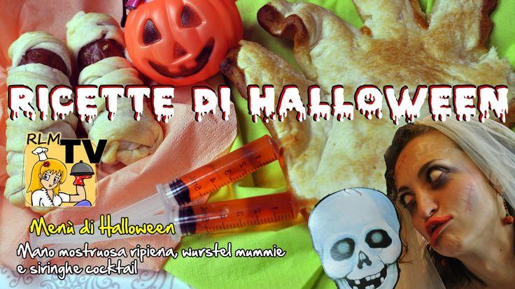 Menù di #Halloween: mano mostruosa, #wurstel #mummia e siringhe #cocktail