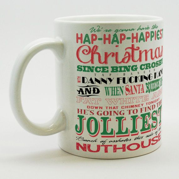 National Lampoons Christmas Vacation - Clark Griswold Quote coffee mug- Were gonna have the hap-hap-happiest Christmas since Bing Crosby tap-danced with