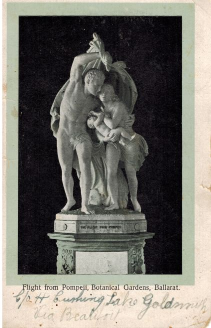 "The ""Flight From Pompei"", a statue at the Ballarat Botanical Gardens. This is from a card sent to my Grandmother by her brother in c.1904."
