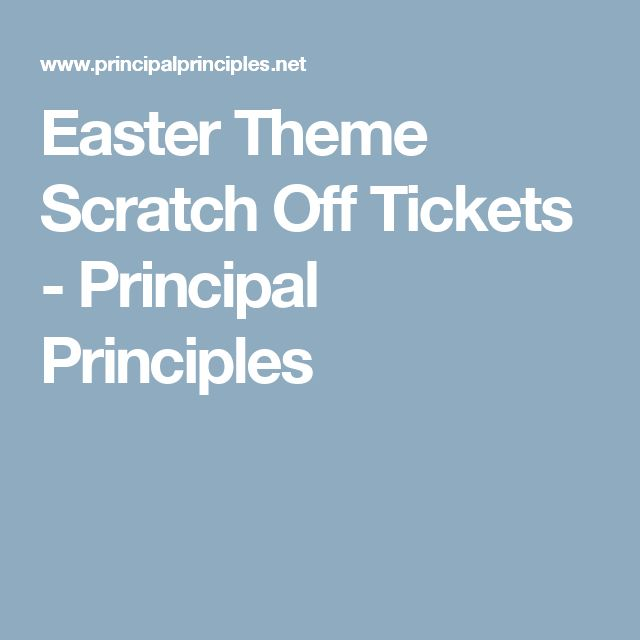 Easter Theme Scratch Off Tickets - Principal Principles