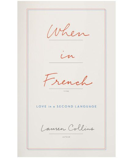When in French, by Lauren Collins | School is back in session! Thanks to the latest non-fiction releases, you can learn valuable life lessons (and self-love) from the likes of Amy Schumer and Glennon Doyle Melton, meet the team of brilliant female mathematicians who helped take man to the moon in Margot Lee Shetterly's eagerly anticipated Hidden Figures, and take parenting notes from Marjorie Ingall as she proves Jewish mothers really do know what they're doing.