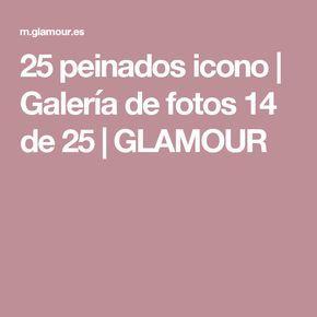 25 peinados icono   Galería de fotos 14 de 25   GLAMOUR