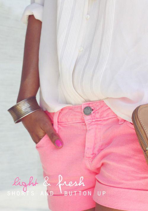 light & fresh: Neon Shorts, Pink Shorts, Chiffon Blouses, Pink Nails, Colors Shorts, White Shirts, Summer Outfits, Denim Shorts, Summer Clothing